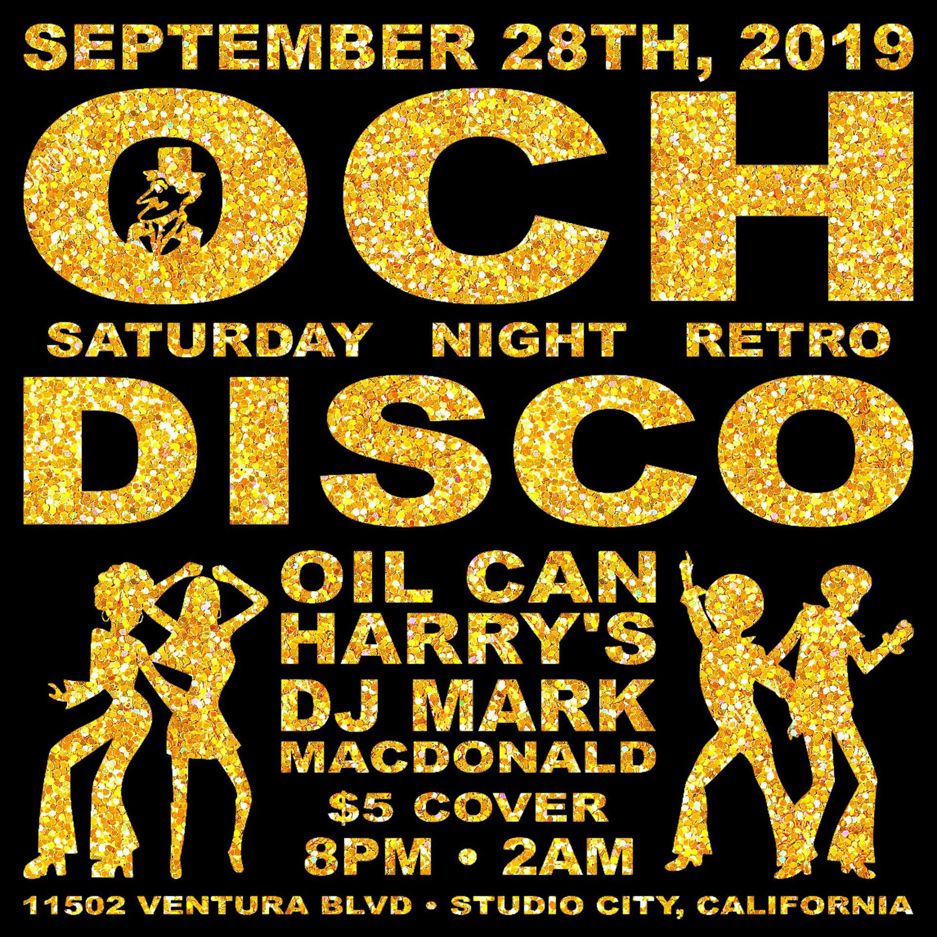 Oil Can Harry's Hosts DJ MARK MACDONALD from Las Vegas for RETRO DISCO: Saturday, September 28, 2019! 8:00 PM to 2:00 AM! $5.00 Cover.