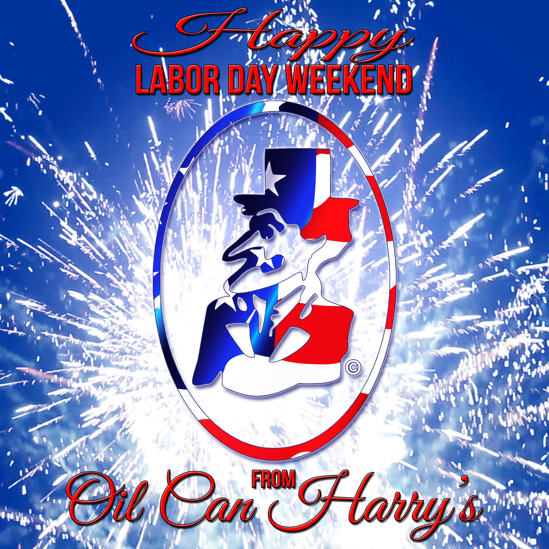 Have a Safe and Happy Labor Day Weekend from The Staff of Oil Can Harry's!