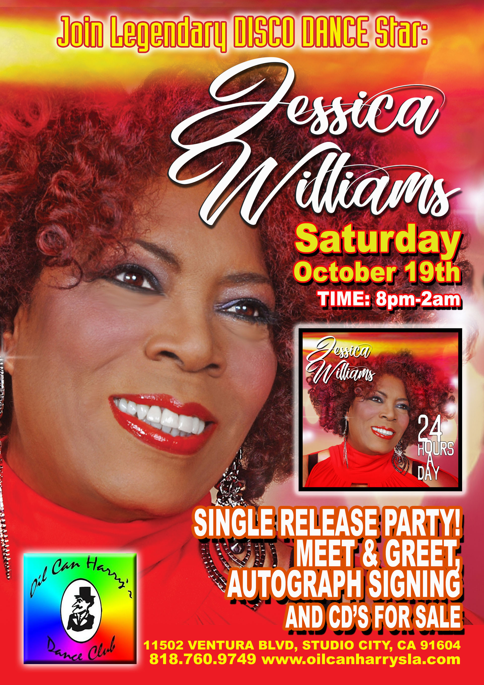 Join Legendary DISCO DANCE Star JESSICA WILLIAMS at OIL CAN HARRY'S: Saturday, October 19, 2019 from 8:00 PM to 2:00 AM! Single Release Party! Meet & Greet, Autograph Signing Party and CD's for sale.