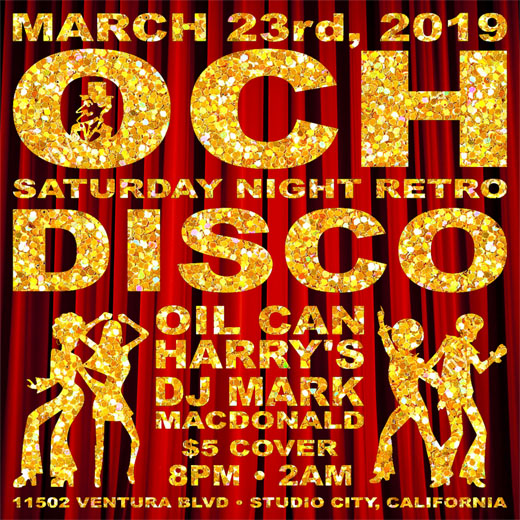 Oil Can Harry's Hosts DJ MARK MACDONALD from Las Vegas for RETRO DISCO: Saturday, March 23, 3029! 8:00 PM to 2:00 AM! $5.00 Cover.