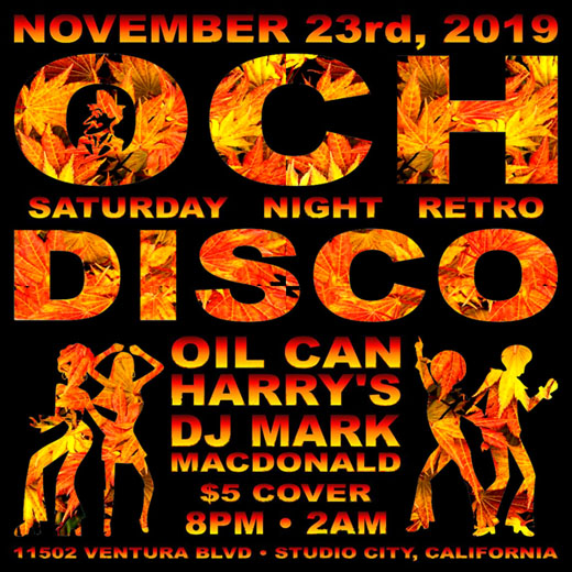 Oil Can Harry's Hosts DJ MARK MACDONALD from Las Vegas for RETRO DISCO: Saturday, November 23, 2019! 8:00 PM to 2:00 AM! $5.00 Cover.